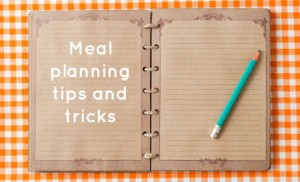 15 Tips for Successful Weekly Meal Planning