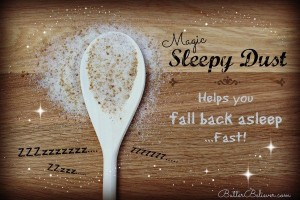 Sleepy Dust….. This is interesting and may be worth a try?