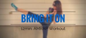 Bring-It-On-12min.-AMRAP-Workout-My-Fit-Station