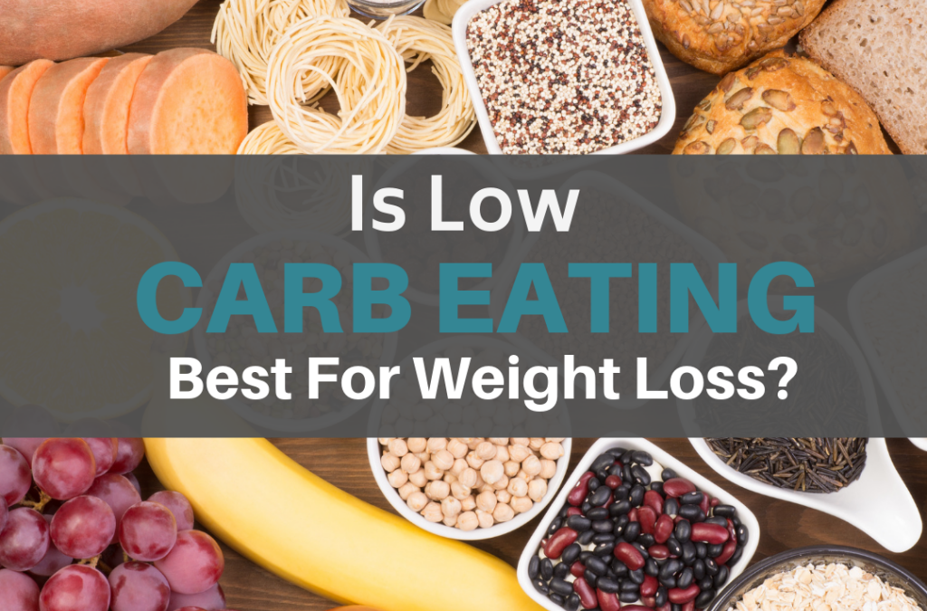 Low-Carb Eating May Be Best for Weight Loss