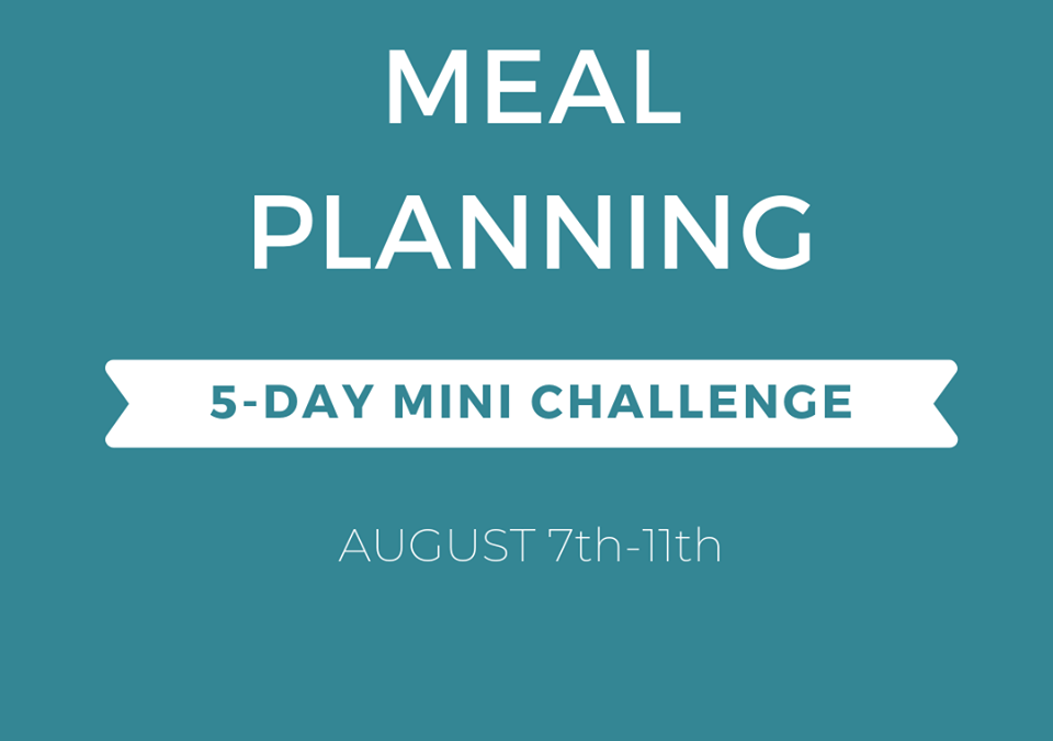 5-Day Mini Meal Planning Challenge